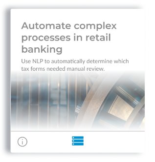Automate complex processes in retail banking